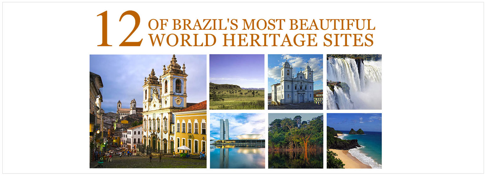 Brazil's Top UNESCO World Heritage Sites including the historic centre of Salvador de Bahia, the Cerrado, Brasilia, Iguacu National Park