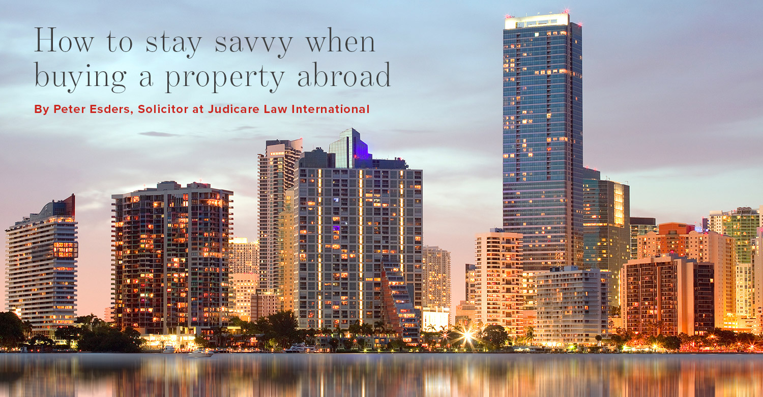 Image of Florida waterfront with text 'how to stay savvy when buying a property abroad' by Peter Esders