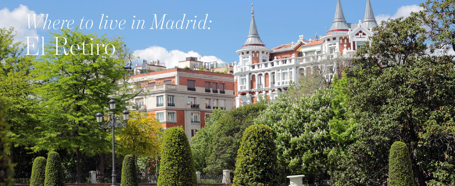 Homes in Retiro Madrid featured in The Address Magazine article 'where to  live in madrid